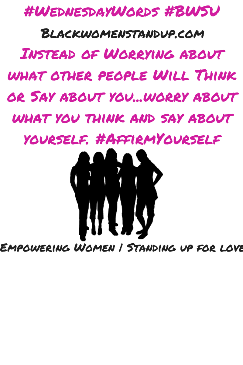 #WednesdayWords – Original Quote From BlackWomenStandUp