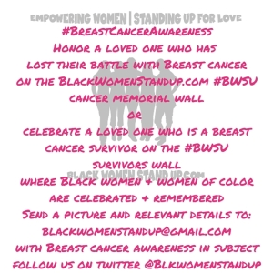 #BreastCancerAwarenessHonor a loved one who has lost their battle with Breast canceron the BlackWomenStandup.com